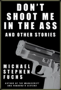 cover of Don't Shoot Me in the Ass and Other Stories